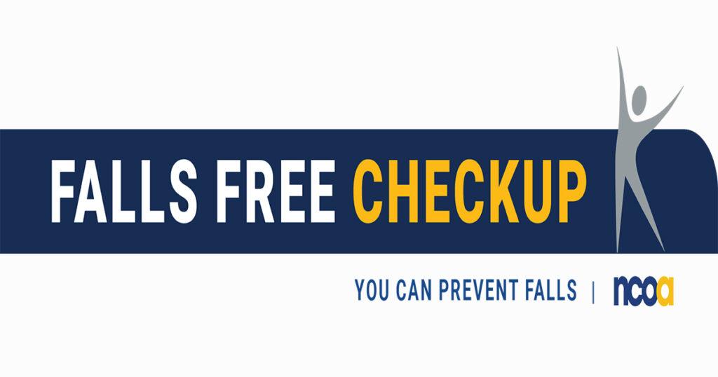 Falls Free Checkup - You Can Prevent Falls  NCOA