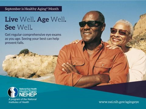 image tagged with nih, nehep, national eye health education program, aging, infographic, Live well, age well, see well. get comprehensive eye exams